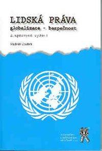 Lidská práva - globalizace - bezpečnost