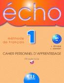 Echo 1 - Cahier personnel d´apprentissage + CD