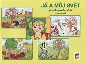 Já a můj svět - Prvouka pro 2.ročník - pracovní sešit / Nová Škola/
