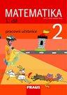 Matematika pro 2. ročník základní školy 1. díl - pracovní učebnice