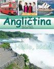 Angličtina pro 5. ročník základní školy - Hello, kids! - učebnice