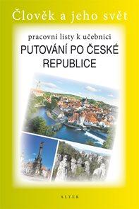 Putování po České republice - Pracovní listy