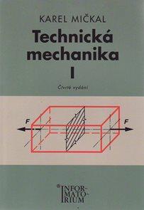 Technická mechanika I pro SOU a SOŠ
