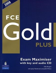 FCE Gold Plus Exam Maximiser with key + audio CD