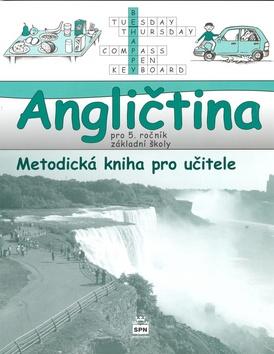 Angličtina 5.r. Hello kids! - metodická kniha pro učitele - Zahálková Marie - 203x260 mm, brožovaná