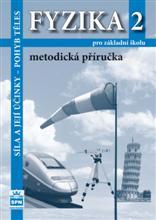 Fyzika 2 pro ZŠ - Síla a její účinky - metodická příručka