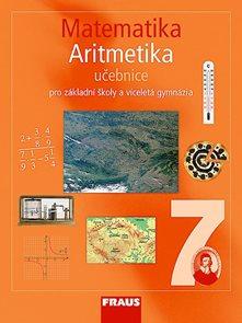 Matematika 7.r. základní školy a víceletá gymnázia - Aritmetika - učebnice
