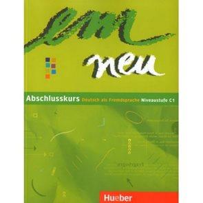 em Neu Abschlusskurs 2008 Niveaustufe C1 Kursbuch