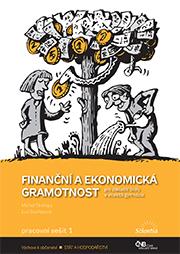Finanční a ekonomická gramotnost - pracovní sešit 1