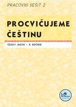 Procvičujeme češtinu - 4. ročník pracovní sešit 2
