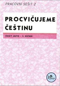 Procvičujeme češtinu - 5. ročník pracovní sešit 2
