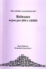 Relaxace nejen pro děti s ADHD