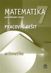 Matematika 7.r. ZŠ - Aritmetika - pracovní sešit