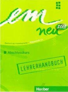 em Neu Abschlusskurs 2008 Niveaustufe C1 Lehrerhandbuch