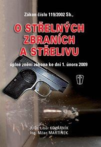 O střelných zbraních a střelivu - zákon číslo 119/2002 Sb.