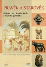 Pravěk a starověk - Dějepis pro základní školy a víceletá gymnázia - učebnice - Augusta P., Honzák F., Hirschová J. - A4, brožovaná