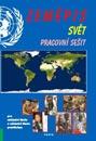 Zeměpis ? Svět, pracovní sešit pro 2. stupeň ZŠ a ZŠ praktické