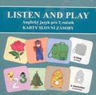 Listen and Play - Učebnice anglického jazyka 1.r. ZŠ  - Karty slovní zásoby  - Angličtina pro nejmen