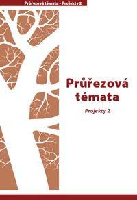 Průřezová témata - Projekty 2