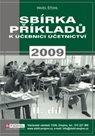 Sbírka příkladů k učebnici účetnictví 2. díl 2009