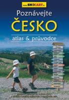 Poznávejte Česko - atlas a průvodce