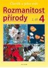 Rozmanitost přírody 4.r. 2.díl  učebnice - Člověk a jeho svět