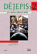ALBRA, spol. s r.o. Dějepis pro střední odborné školy 2. díl - Beneš Z., Nálevka V. - A4, brožovaná