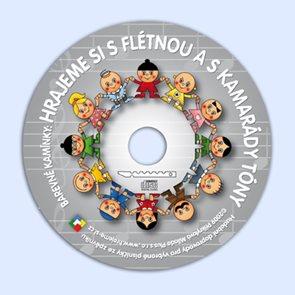 Barevné kamínky - Hrajeme si s flétnou a kamarády tóny - CD