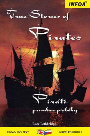 True Stories of Pirates - Piráti, pravdivé příběhy - Lucy Lethbridge - 130 x 194 x 8 mm, brožovaná, Sleva 30%