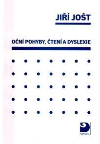 Oční pohyby, čtení a dyslexie