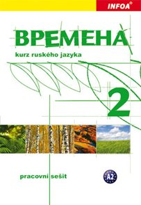 Vremena 2 - kurz ruského jazyka - pracovní sešit