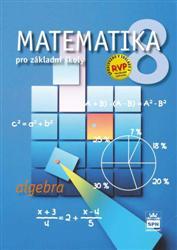 Matematika 8.r.ZŠ - algebra/RVP - učebnice