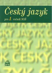 Český jazyk pro 1. ročník středních škol - Čechová M., Kraus J., Styblík V. - A5, brožovaná
