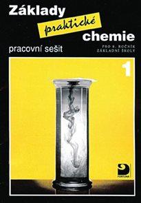 Základy praktické chemie 1 pro 8.r. - pracovní sešit