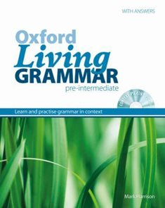 Oxford Living Grammar Pre-intermediate with answers + CD-ROM