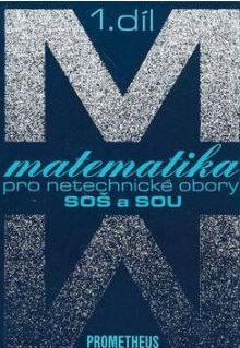 Matematika pro netechnické obory SOŠ a SOU, 1. díl + CD-ROM - A5, brožovaná
