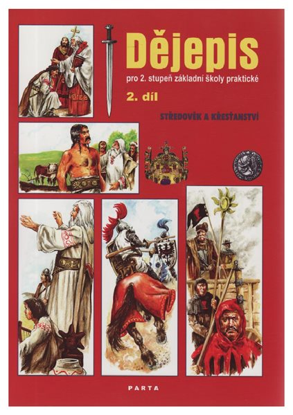 Dějepis 2. díl, pro 2. stupeň základní školy praktické - učebnice - Škoda Eduard - A4, brožovaná