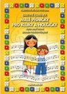 Barevné kamínky - Malé písničky pro kluky a holčičky