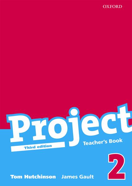 Project 2 - Teachers Book /Třetí vydání/ - Hutchinson T., Gault J. - A4, brožovaná