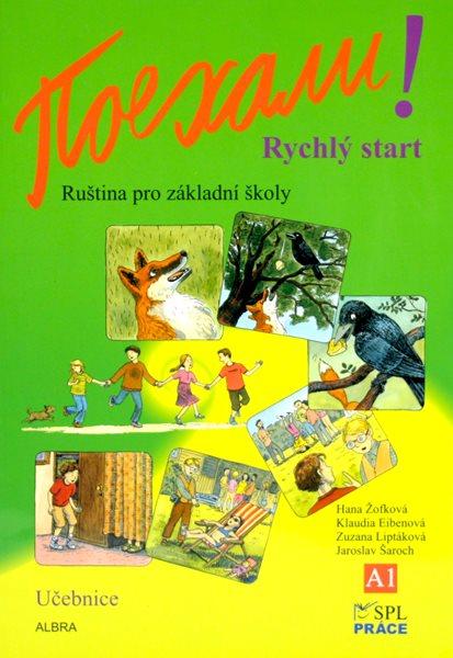 Pojechali! Rychlý start - učebnice - Žofková H., Eibenová K., Liptáková Z. - A4, brožovaná