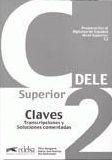 Preparación al Diploma de Espaňol-DELE C2 claves