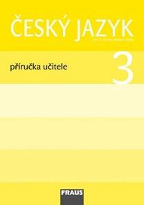 Český jazyk 3.r. - příručka učitele