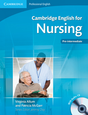 Cambridge English for Nursing Pre-intermediate + audio CDs