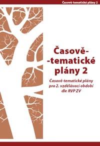 Časově-tematické plány 2 pro vzdělávací období dle RVP ZV