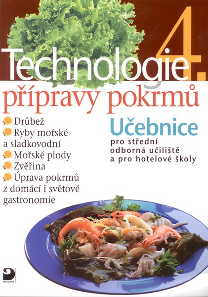 Technologie přípravy pokrmů 4 - Sedláčková H., Nodl L., Řešátko J. - A4, brožovaná