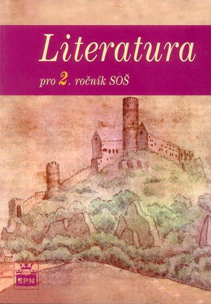 Literatura 2.r. SOŠ - Soukal Josef a kolektiv - A5