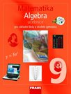 Matematika 9.r. základní školy a víceletá gymnázia - Algebra - učebnice