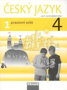 Český jazyk pro 4. r. ZŠ  - pracovní sešit 1. díl