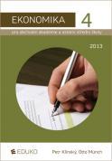 Ekonomika 4 pro obchodní akademie a ostatní střední školy 2014 - Klínský P., Münch O. - A5, brožovaná