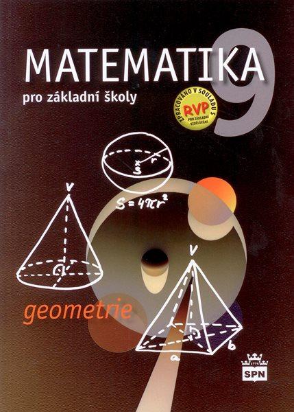 Matematika pro 9. ročník ZŠ - Geometrie - učebnice - Půlpán Z., Čihák M., Trejbal J. - 170x238 mm, brožovaná